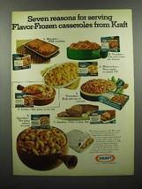 1972 Kraft Flavor-Frozen Casserole Ad - 7 Reasons - $14.99