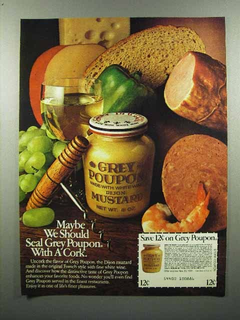 1980 Grey Poupon Mustard Ad - Should Seal With a Cork