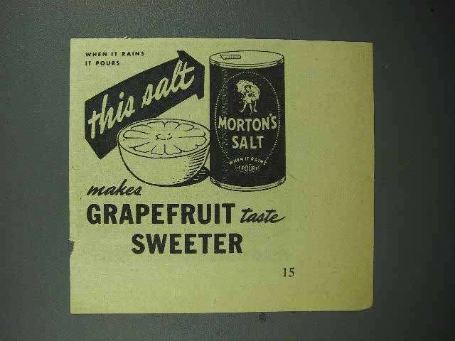 1944 Morton's Salt Ad - Makes Grapefruit Taste Sweeter