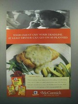 1998 McCormick Spices Ad - Client Cut Your Deadline - $14.99