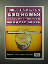 1999 Kraft Miracle Whip Ad - It's All Fun And Games - $14.99