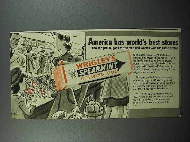 1941 Wrigley's Spearmint Gum Ad - World's Best Stores