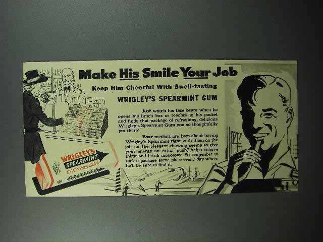 1942 Wrigley's Spearmint Gum Ad - His Smile Your Job