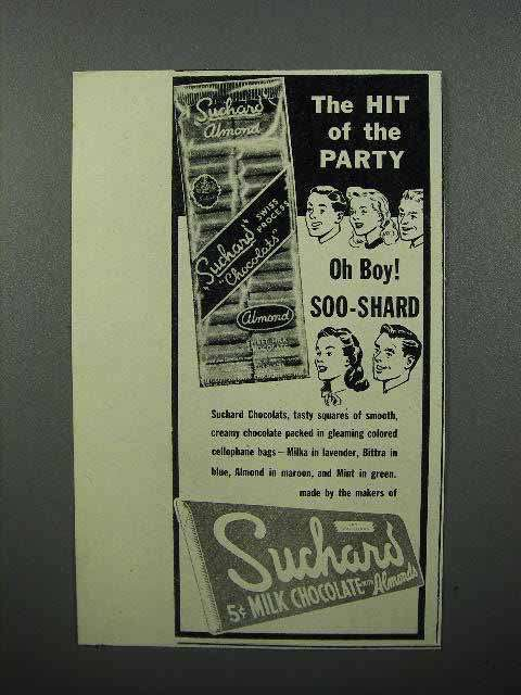 1945 Suchard Chocolate Ad - The Hit of the Party