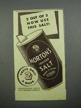 1936 Morton's Iodized Salt Ad - 2 out of 3 Use - $14.99