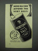 1936 Morton's Iodized Salt Ad - Afford the Best - $14.99