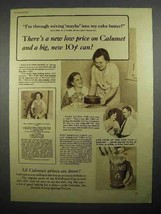 1935 Calumet Baking Powder Ad - A Big New Can - $14.99