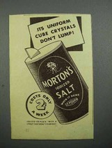 1936 Morton's Iodized Salt Ad - Uniform Cube Crystals - $14.99