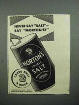 1936 Morton's Iodized Salt Ad - Never Say Salt - $14.99