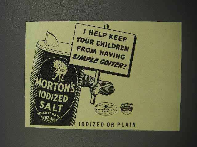 1941 Morton's Iodized Salt Ad - Keep From Simple Goiter