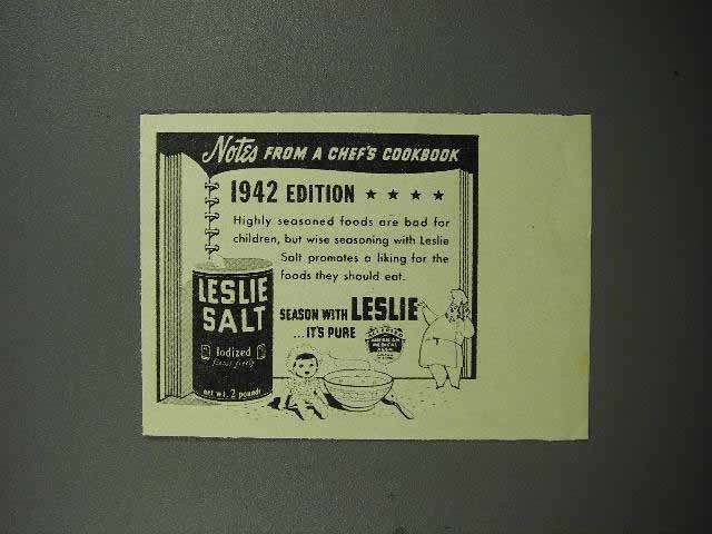 1942 Leslie Salt Ad - Highly Seasoned Bad for Children