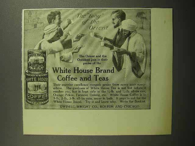 1913 White House Coffee & Tea Ad - Tang of the Orient
