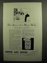 1929 Kellogg Kaffee Hag Coffee Ad - Wise Wife - $14.99