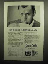 1950 Sanka Coffee Ad - I'm Drinking Too Much - $14.99