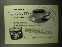 1952 Folger's Coffee Ad - Take 5 for Cup and Cigarette - $14.99