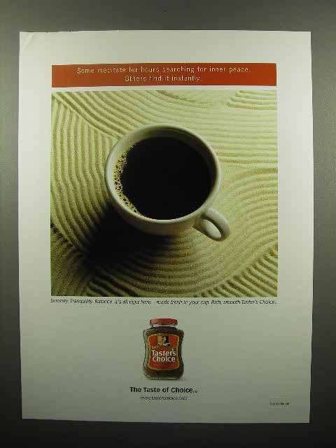 2001 Taster's Choice Coffee Ad - Some Meditate
