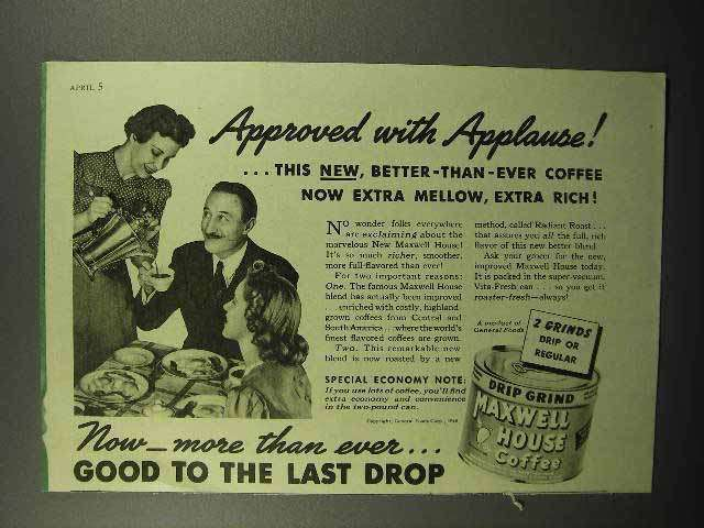 1940 Maxwell House Coffee Ad - Approved with Applause
