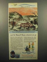 1947 Maxwell House Coffee Ad - Winter in the Catskills - $14.99