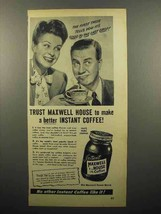 1947 Maxwell House Instant Coffee Ad - Trust - $14.99