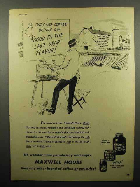 1948 Maxwell House Coffee Ad - Good to the Last Drop
