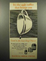 1948 Maxwell House Coffee Ad - $14.99