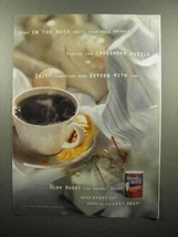 2000 Maxwell House Slow Roast Coffee Ad - Stay in Bath - $14.99