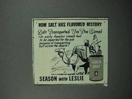 1946 Leslie Salt Ad - Transported via the Camel - $14.99