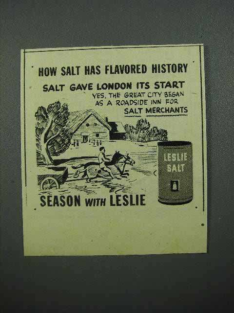 1945 Leslie Salt Ad - Gave London Its Start
