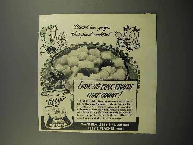 1942 Libby's Fruit Cocktail Ad - Watch 'em Go For