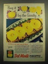 1950 Del Monte Pineapple Ad - Buy it By the Family - $14.99