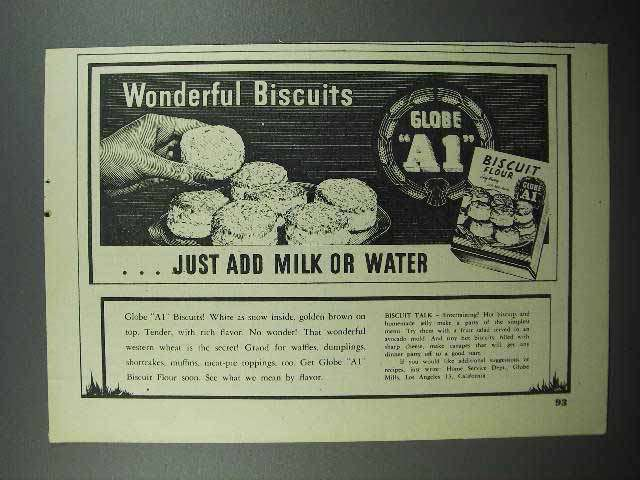 1947 Globe A1 Biscuit Flour Ad - Wonderful