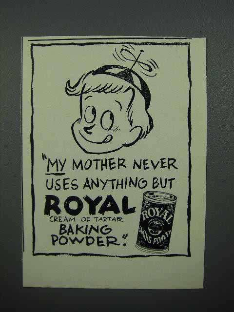 1951 Royal Baking Powder Ad - Never Uses Anything But