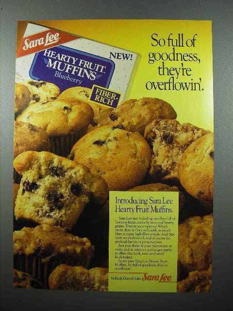 1986 Sara Lee Hearty Fruit Muffins Ad - Goodness