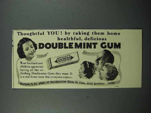 1939 Wrigley's Doublemint Gum Ad - Thoughtful You!