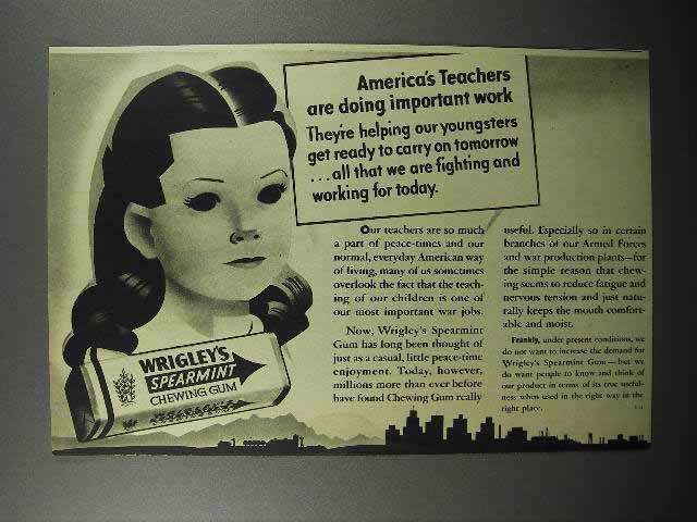 1944 Wrigley's Spearmint Gum Ad - America's Teachers