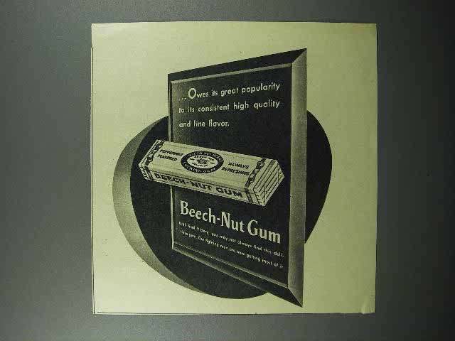 1945 Beech-Nut Gum Ad - Owes Its Great Popularity