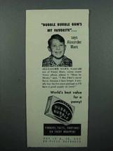 1952 Fleer Dubble Bubble Gum Ad - Alexander Marx - $14.99
