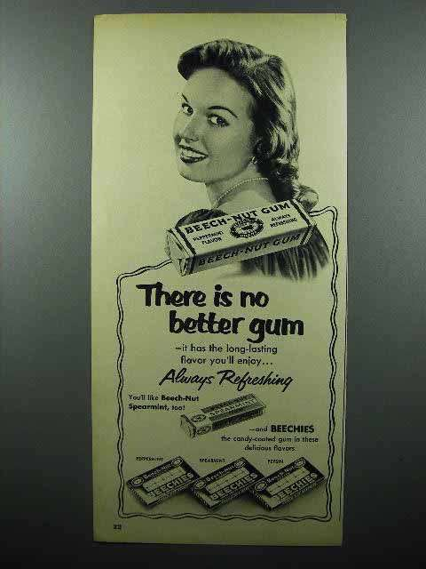 1952 Beech-Nut Gum Ad - There is No Better Gum