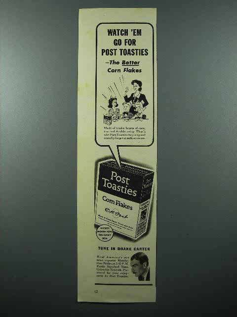 1938 Post Toasties Ad - Watch 'Em Go For - Boake Carter