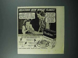 1938 Huskies Cereal Ad - Delicious Wheat Flakes - $14.99