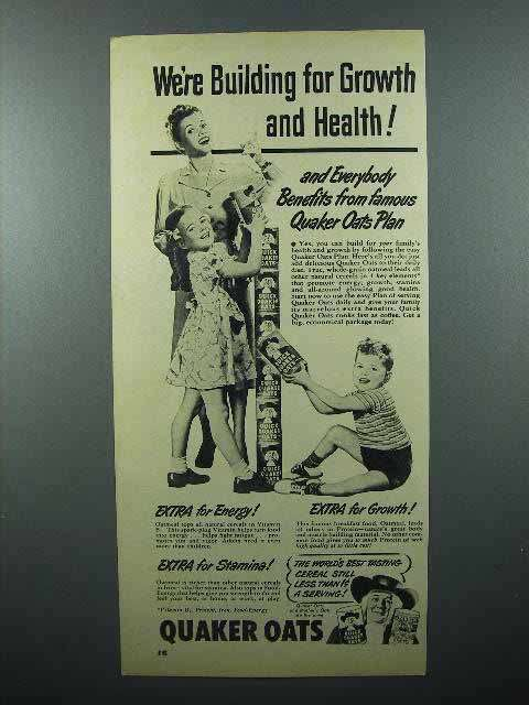 1948 Quaker Oats Ad - We're Building Growth and Health