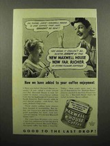 1941 Maxwell House Coffee Ad - Added Enjoyment - $14.99
