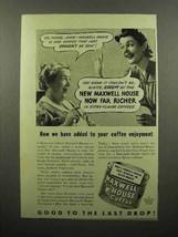 1941 Maxwell House Coffee Ad - Added Enjoyment - $14.99