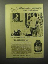 1944 Maxwell House Coffee Ad - Warming Up - $14.99