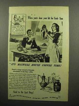 1944 Maxwell House Coffee Ad - When You've Done Bit for Uncle Sam - $14.99