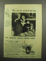 1944 Maxwell House Coffee Ad - Your Bit for Uncle Sam - $14.99