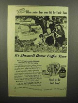 1944 Maxwell House Coffee Ad - You've Done Bit for Uncle Sam - $14.99