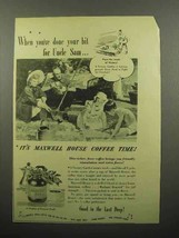 1944 Maxwell House Coffee Ad - $14.99
