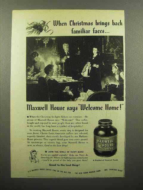 1944 Maxwell House Coffee Ad - Brings Familiar Faces