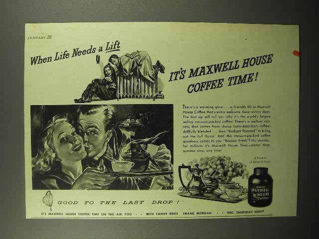 1944 Maxwell House Coffee Ad - When Life Needs A Lift - $14.99